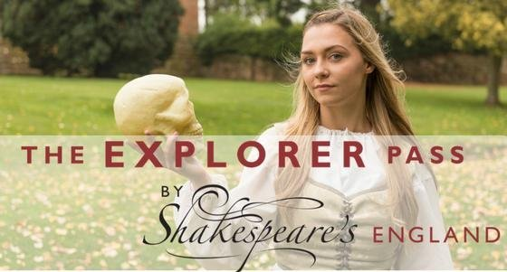 The Explore Pass by Shakespeare's England
